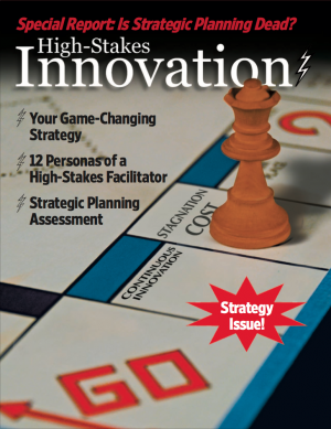 High-Stakes Innovation Strategy Issue